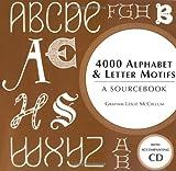 4000 Alphabet and Letter Motifs, Graham Leslie McCallum and Graham McCallum, 0713490608