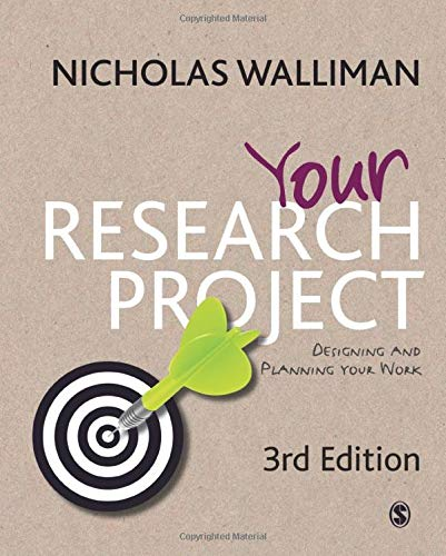 (Your Research Project: Designing and Planning Your Work (SAGE Study Skills Series))