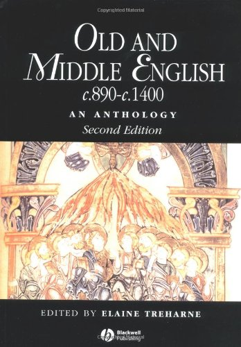 Old and Middle English c.890-c.1400: An Anthology (Blackwell Anthologies)