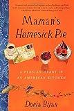 Maman's Homesick Pie, Donia Bijan, 1565129571