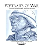 Portraits of War : The People of the Iraq War, One Sketch at a Time, Johnson, Richard and Seidel, Jeff, 0937247421