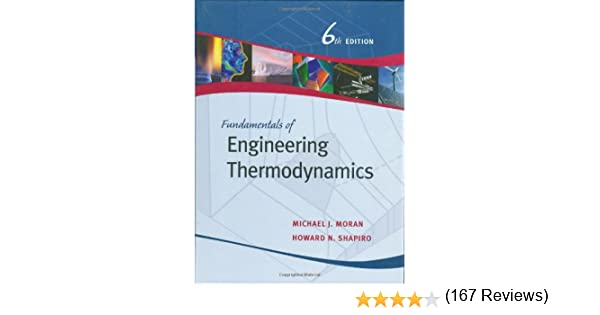 Fundamentals of engineering thermodynamics michael j moran fundamentals of engineering thermodynamics michael j moran howard n shapiro 9780471787358 amazon books fandeluxe Images