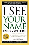 I See Your Name Everywhere, Pam Lontos and Andrea Brunais, 1600374808