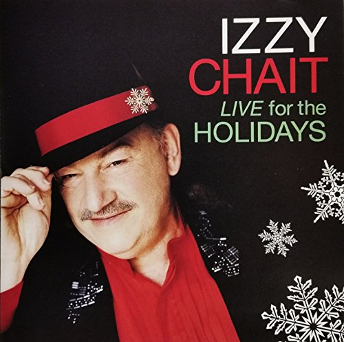 Izzy Chait Live for the Holidays by