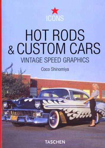 Hot Rods and Custom Cars: Vintage Speed Graphics