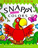 Snappy Little Colors (Snappy Pop-Ups)