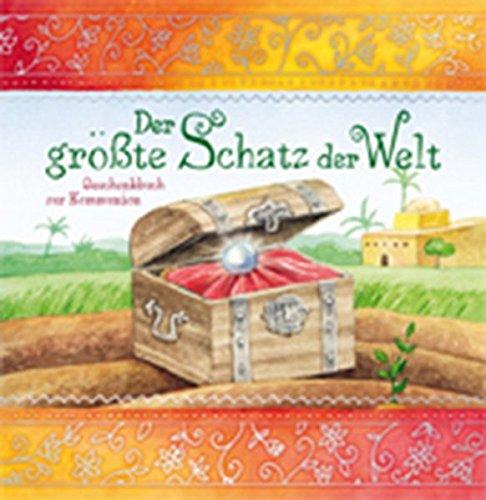 Der größte Schatz der Welt: Geschenkbuch