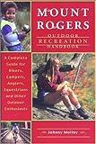 Mount Rogers Outdoor Recreation Handbook, Johnny Molloy, 0897323289