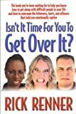 Isn't It Time for You to Get over It?, Rick Renner, 0972545417