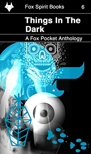 Things in the Dark (Fox Pockets Book 6)