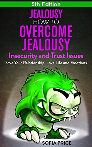 How to overcome jealousy in relationships