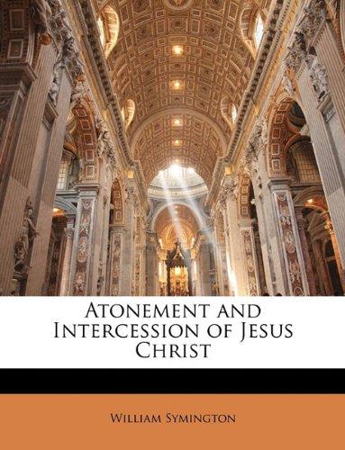 Download Atonement and Intercession of Jesus Christ pdf