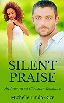 Silent Praise (Able to Love Book 3) by [Lindo-Rice, Michelle]