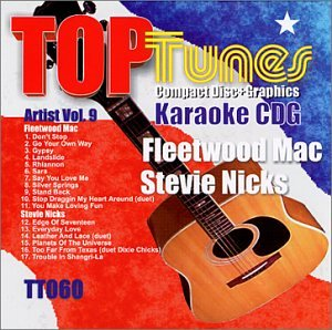 (Top Tunes Karaoke CDG Fleetwood Mac / Stevie Nicks Artist Vol. 9 TT-060)
