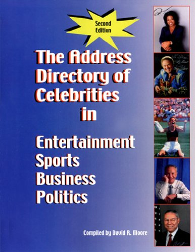 the-address-directory-of-celebrities-in-entertainment-sports-business-politics-second-edition