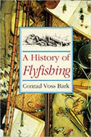 Book A History of Flyfishing