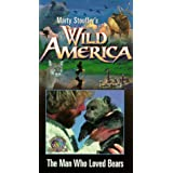 Wild America 8: Man Who Loved Bears