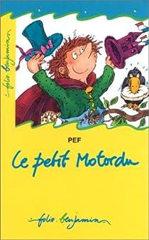 Le Petit Motordu par Pef