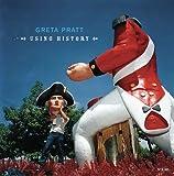 Using History, Greta Pratt, 3865211291
