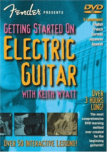 Fender Presents Getting Started on Electric Guitar with Keith Wyatt [DVD] [Import]