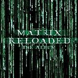 Matrix Reloaded: The Album