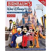 Birnbaum's 2021 Walt Disney World: The Official Vacation Guide (Birnbaum Guides)
