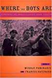 img - for Where the Boys Are: Cinemas of Masculinity and Youth (Contemporary Approaches to Film and Media Series) book / textbook / text book