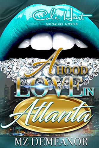 Search : A Hood Love In Atlanta
