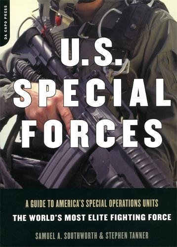 Download U.S. Special Forces: A Guide to America's Special Operations Units-The World's Most Elite Fighting Force pdf