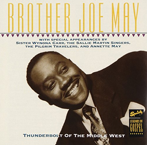 Thunderbolt Of The Middle West -  Brother Joe May, Audio CD