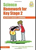 img - for Active Homework Series: Science Homework for Key Stage 2: Activity-based Learning by Colin Forster (2009-10-05) book / textbook / text book