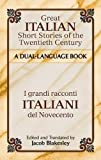 Great Italian Short Stories of the Twentieth Century / I grandi racconti italiani del Novecento: A Dual-Language Book (Dover Dual Language Italian)