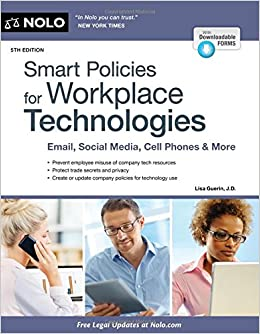 Epub Download Smart Policies for Workplace Technologies: Email, Social Media, Cell Phones & More