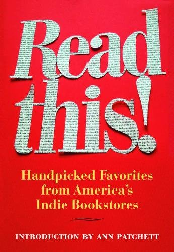 Read This!: Handpicked Favorites from America's Indie Bookstores (Books in Action)