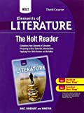 The Holt Reader, Third Course, RINEHART AND WINSTON HOLT, 0030996287