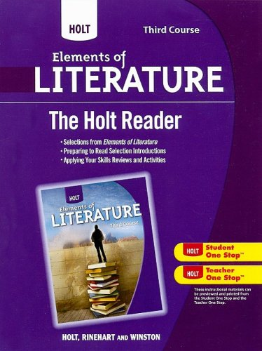 Holt Elements of Literature: The Holt Reader Third Course