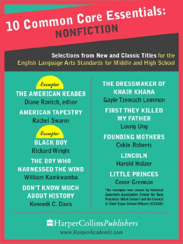 10 Common Core Essentials Nonfiction Selections From New And
