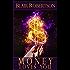 Money Loves You: Easy Manifestations Secrets Revealed