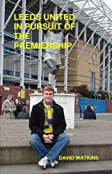 Leeds United in pursuit of the Premiership