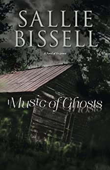 Music of Ghosts: A Novel of Suspense (A Mary Crow Novel) by [Bissell, Sallie]