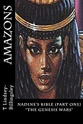 Amazons: Genesis Wars (Alien Monologues' Series Book 1)