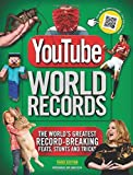 Youtube World Records: The World's Greatest Record-Breaking Feats, Stunts and Tricks