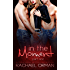 In The Moment: Part One  (An Erotic Menage Romance Short Story) (Moments Book 1)
