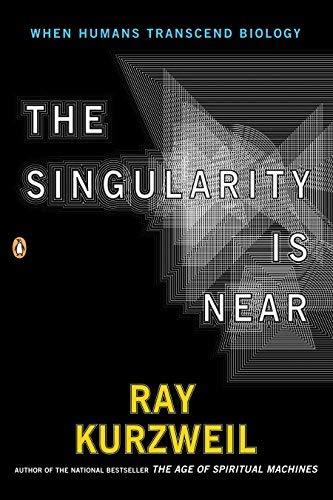 The Singularity Is Near Publisher: Penguin (Non-Classics)