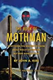 The Book of Mothman by John A. Keel (2015-01-17)