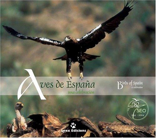 Descargar Libro Aves De España. Una Celebración: A Celebration Lynx Edicions