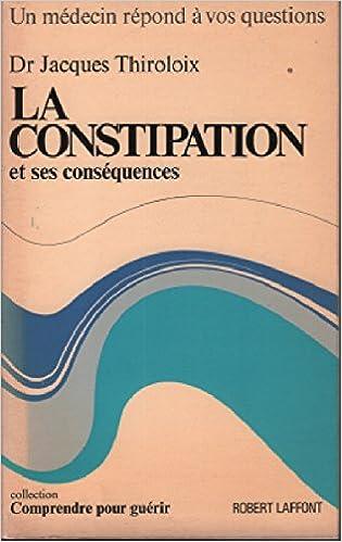 Livres gratuits en ligne à télécharger pour iPad La constipation et ses conséquences PDF 2221039920