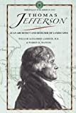 Thomas Jefferson as an Architect and a Designer of Landscapes, William Lambeth and Warren Manning, 1429014016