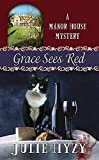 Grace Sees Red (Manor House Mysteries)