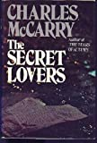 The Secret Lovers, Charles McCarry, 0525199349
